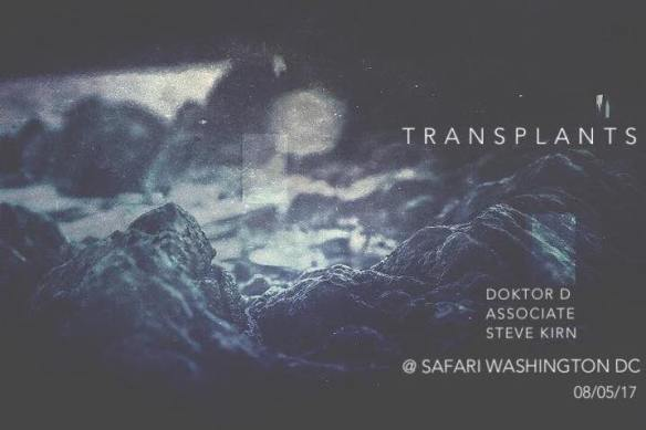 Transplants with Doktor D, Associate and Steve Kirn at Safari DC Restaurant & Lounge