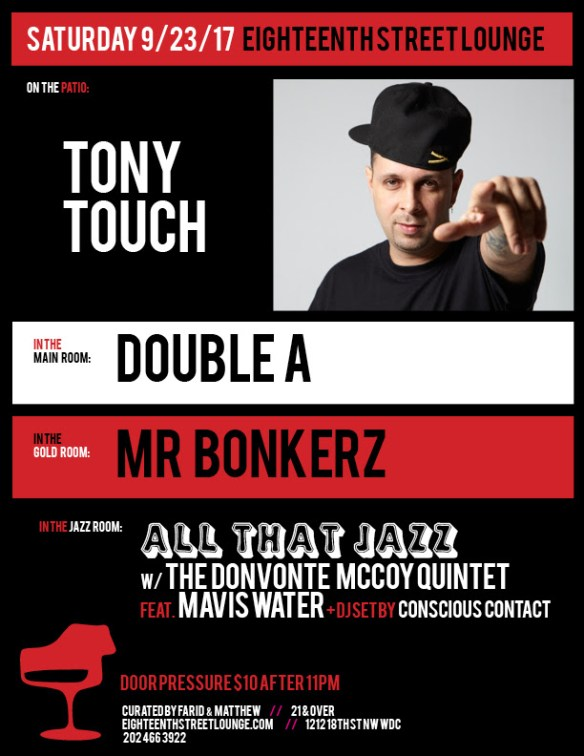 ESL Saturday with Tony Touch, Double A, Mr Bonkerz & Conscious Contact at Eighteenth Street Lounge