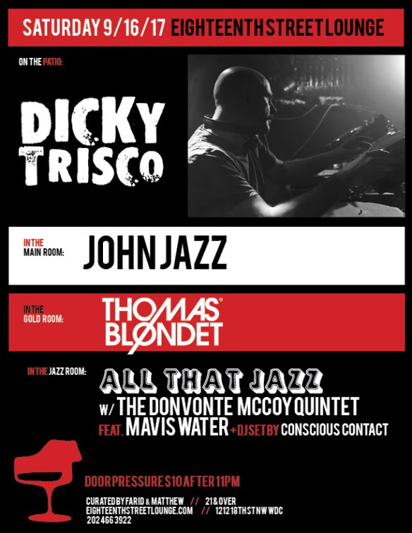 ESL Saturday with Dicky Trisco, John Jazz, Thomas Blondet & Conscious Contact at Eighteenth Street Lounge