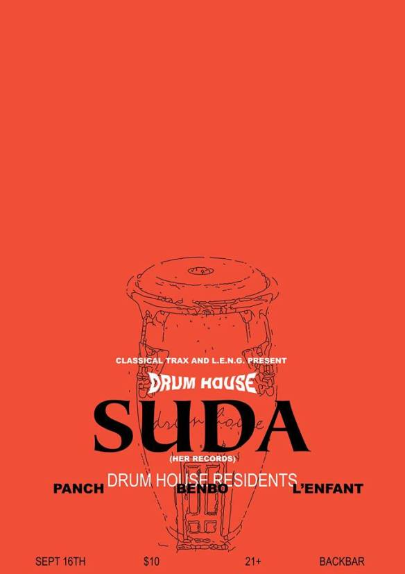 Classical Trax Drum House: Suda with Panch, Benbo & L'Enfant at Backbar