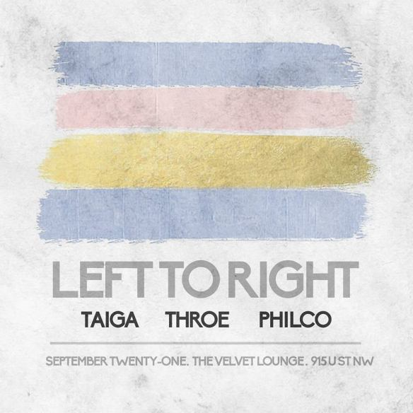 Left To Right featuring Taiga & Throe with Philco at The Velvet Lounge