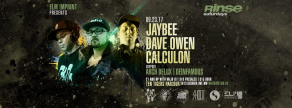Rinse Saturday Sessions: Jaybee, Dave Owen, Calculon, Arch Delux & Deinfamous at Ten Tigers Parlour