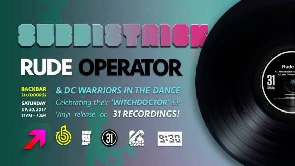 """Subdistrick with Rude Operator & Friends - """"Witchdoctor"""" Release Party at Backbar"""