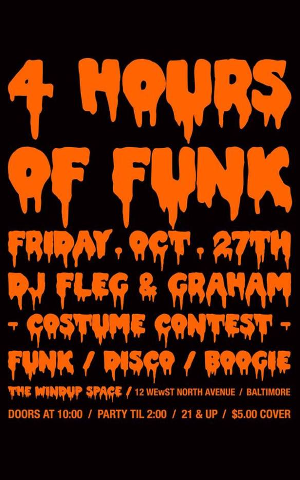 4 Hours of Funk Halloween Costume Party with Graham Hatke & Fleg at The Windup Space, Baltimore