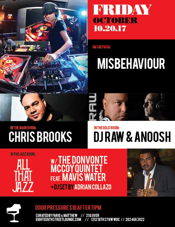 ESL Friday with Misbehaviour, Chris Brooks, DJ Raw & Anoosh & Adrian Collazo at Eighteenth Street Lounge