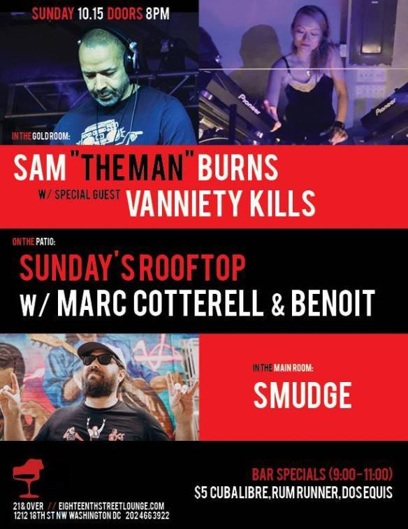 ESL Sunday with Sam Burns, Vanniety Kills, Smudge & Sundays Rooftop featuring Marc Cotterell & Benoit at Eighteenth Street Lounge