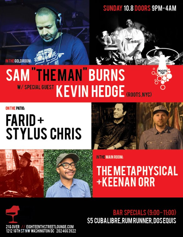 "ESL Sunday with Sam ""The Man"" Burns, Kevin Hedge, Farid, Chris Styles, The Metaphysical & Keenan Orr at Eighteenth Street Lounge"