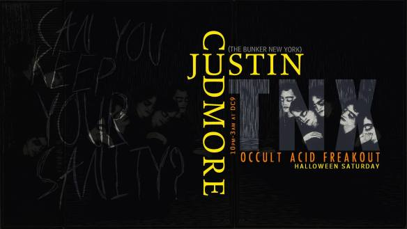TNX Occult Acid Freakout with Justin Cudmore (The Bunker, NY) & TNX Residents at DC9 Nightclub