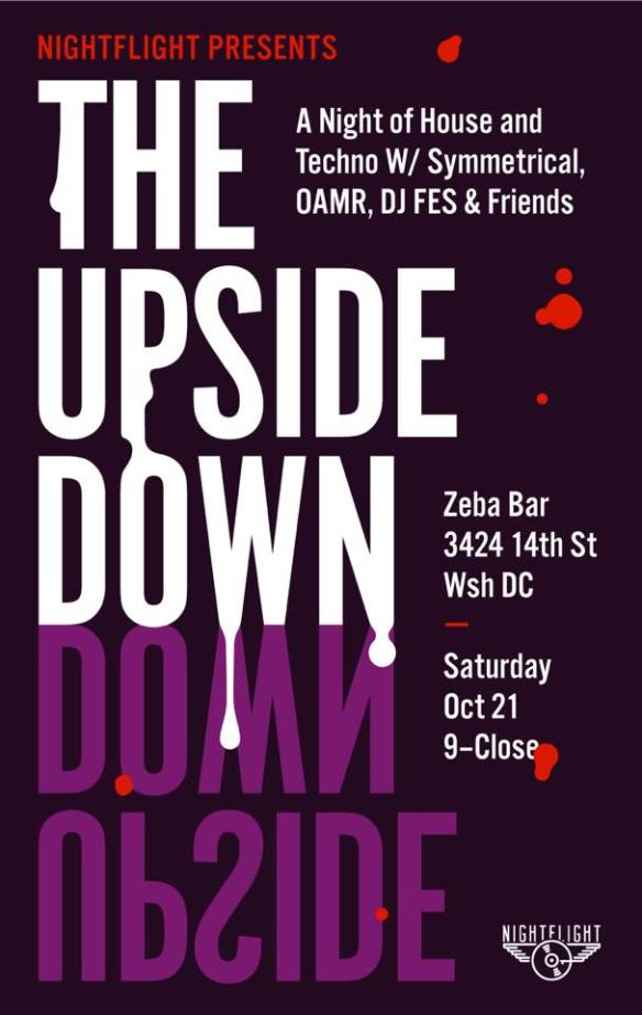 NightFlight presents The Upside Down with Symmetrical, Oamr & DJ Fes at Zeba Bar