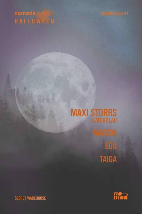 Nomads Only DC Halloween with Maxi Stores, Navbox, Edo & Taiga at Warehouse Location
