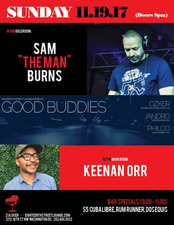 ESL Sunday with Sam The Man Burns, Keenan Orr and Good Buddies featuring Ozker, Jandro & Philco at Eighteenth Street Lounge