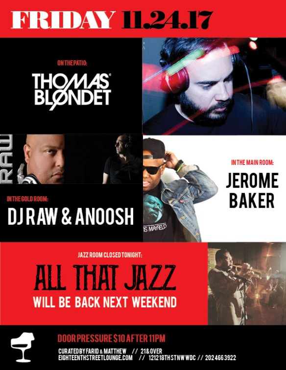 ESL Friday with Thomas Blondet, DJ Raw & Anoosh & Jerome Baker at Eighteenth Street Lounge