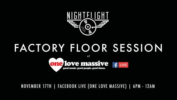 Nightflight Factory Floor Session with Wade Hammes, Heather Femia, Omar Martinez & Zamkov at One Love Massive
