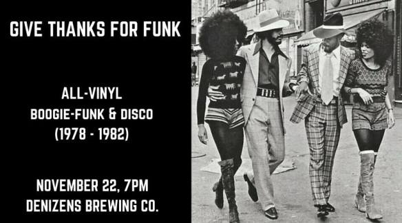 Give Thanks for Funk with Kenny M at Denizens Brewing Company, Silver Spring