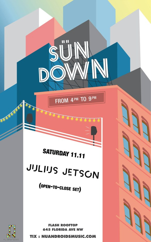 SunDown: Julius Jetson [Open to Close] at Flash