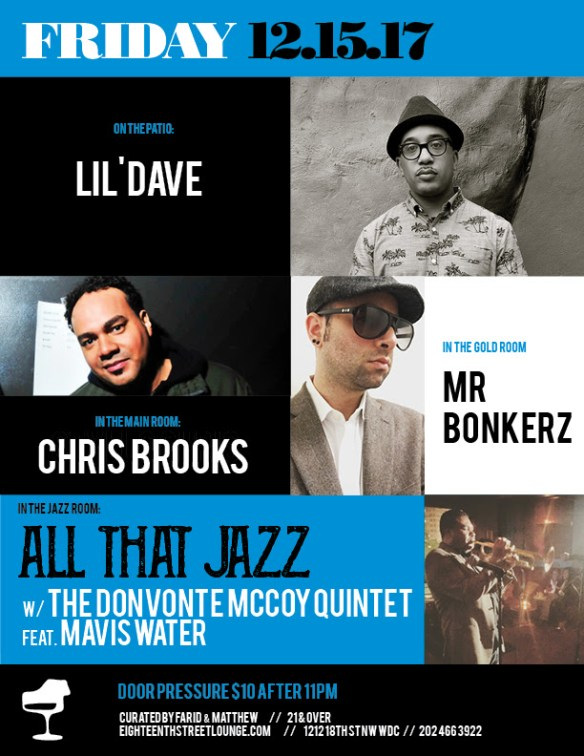 ESL Friday with Lil'Dave, Chris Brooks & Mr Bonkerz at Eighteenth Street Lounge