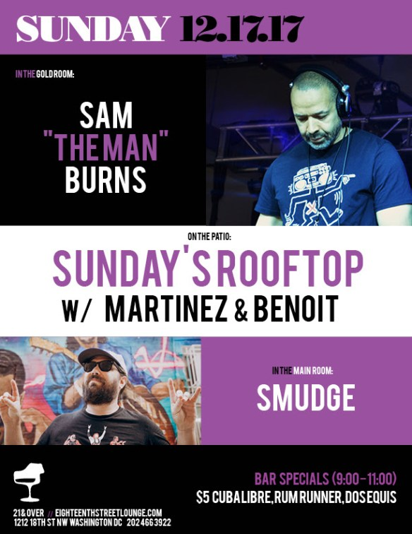 "ESL Sunday with Sam ""The Man"" Burns, Smudge & Sundays Rooftop with Martinez & Benoit at Eighteenth Street Lounge"