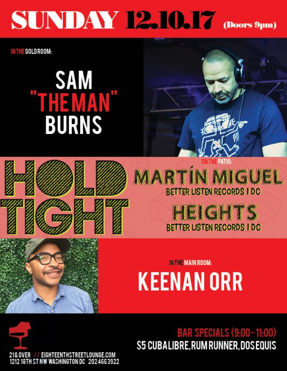 """ESL Sunday with Sam """"The Man"""" Burns, Keenan Orr & Hold Tight with Martín Miguel & Heights at Eighteenth Street Lounge"""