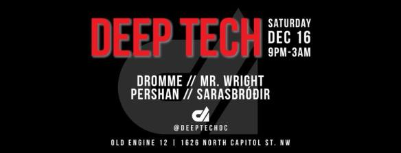 Deep Tech XVII with Dromme, Mr Wright, Pershan & SarasBróðir at Old Engine 12