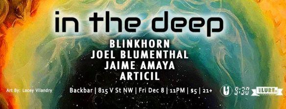 In The Deep 012 with Blinkhorn, Joel Blumenthal, Jaime Amaya & Articil at Backbar