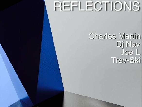 Reflections with Charles Martin. Dj Nav, Joe L and Trev-Ski at Jimmy Valentine's Lonely Hearts Club