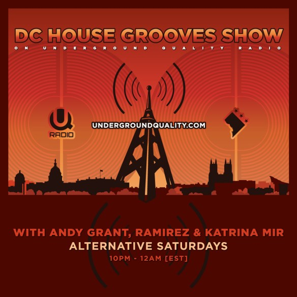 DC House Grooves Show on Underground Quality Radio