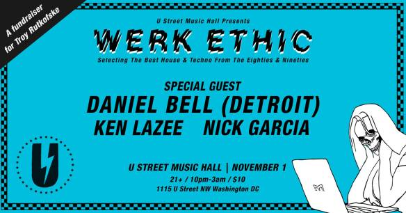 Werk Ethic with Daniel Bell at U Street Music Hall