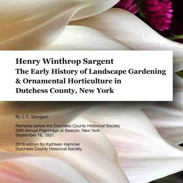 JOEL SPINGARN ON DUTCHESS LANDSCAPE