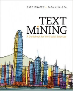 Text Mining : A Guidebook for the Social Sciences