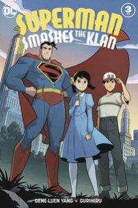 Superman Smashes the Klan 3 cover