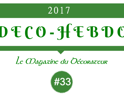 Déco-Hebdo #33 : Nouvelle édition et SdH#5
