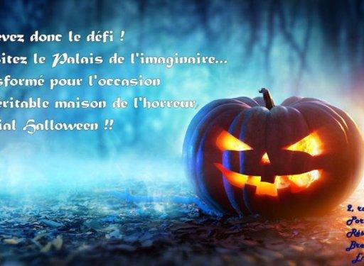 Le Palais de l'Imaginaire – Version Halloween