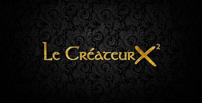 Concours : La Sélection du Créateur X²