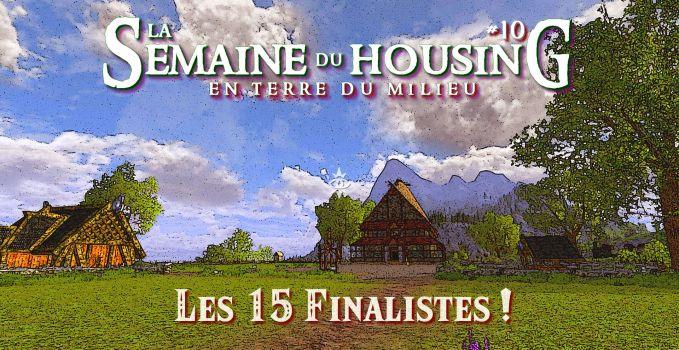 Semaine du Housing #10 – Les 15 finalistes !