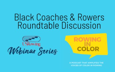 Link Available to Watch Friday's Black Coaches and Rowers Roundtable Webinar
