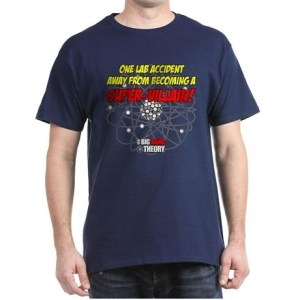 Super Villain T-Shirt The Big Bang Theory