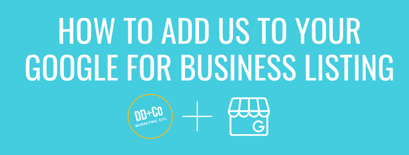 How to add us to your google for business listing