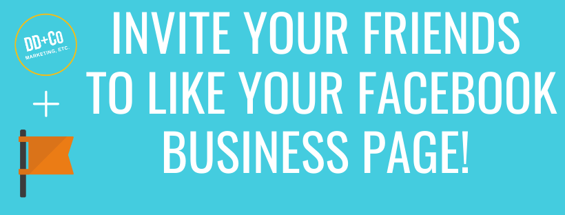 invite your friends to like your facebook business page
