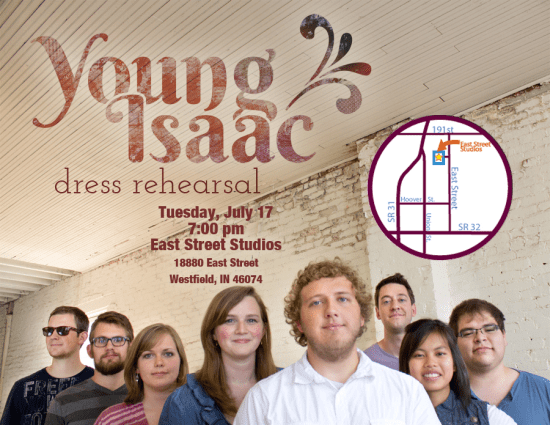 * Tuesday July 17, 7:00pm: Young Isaac   *