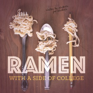 cover of Ramen With A Side of College