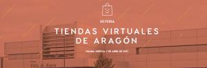 Nos vamos a la XII Feria de Tiendas Virtuales de Aragón