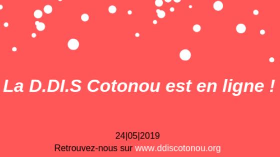 Bienvenue sur le site web de la D.DI.S Cotonou!