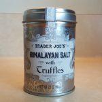 今や幻!? トレーダージョーズのトリュフソルト!!『Himalayan Salt with Truffles』