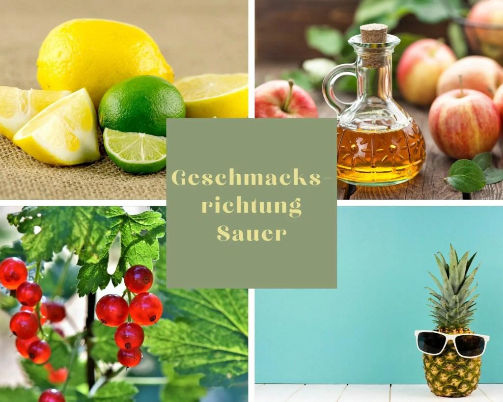 Beispiele für den Geschmack Sauer sind: Zitronen, Apfelessig, Johannisbeeren und Ananas.