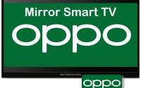 Mirror hp OPPO ke Smart TV