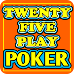 Download Twenty-Five Play Poker 1.2 APK, APK MOD, Twenty-Five Play Poker Cheat
