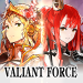 Free Download Valiant Force 1.32.0 APK, APK MOD, Valiant Force Cheat