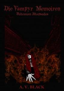 Die Vampyr Memoiren - Bohemien Rhapsodies