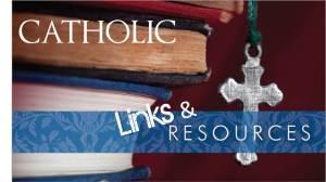 Catholic-Links-Resources