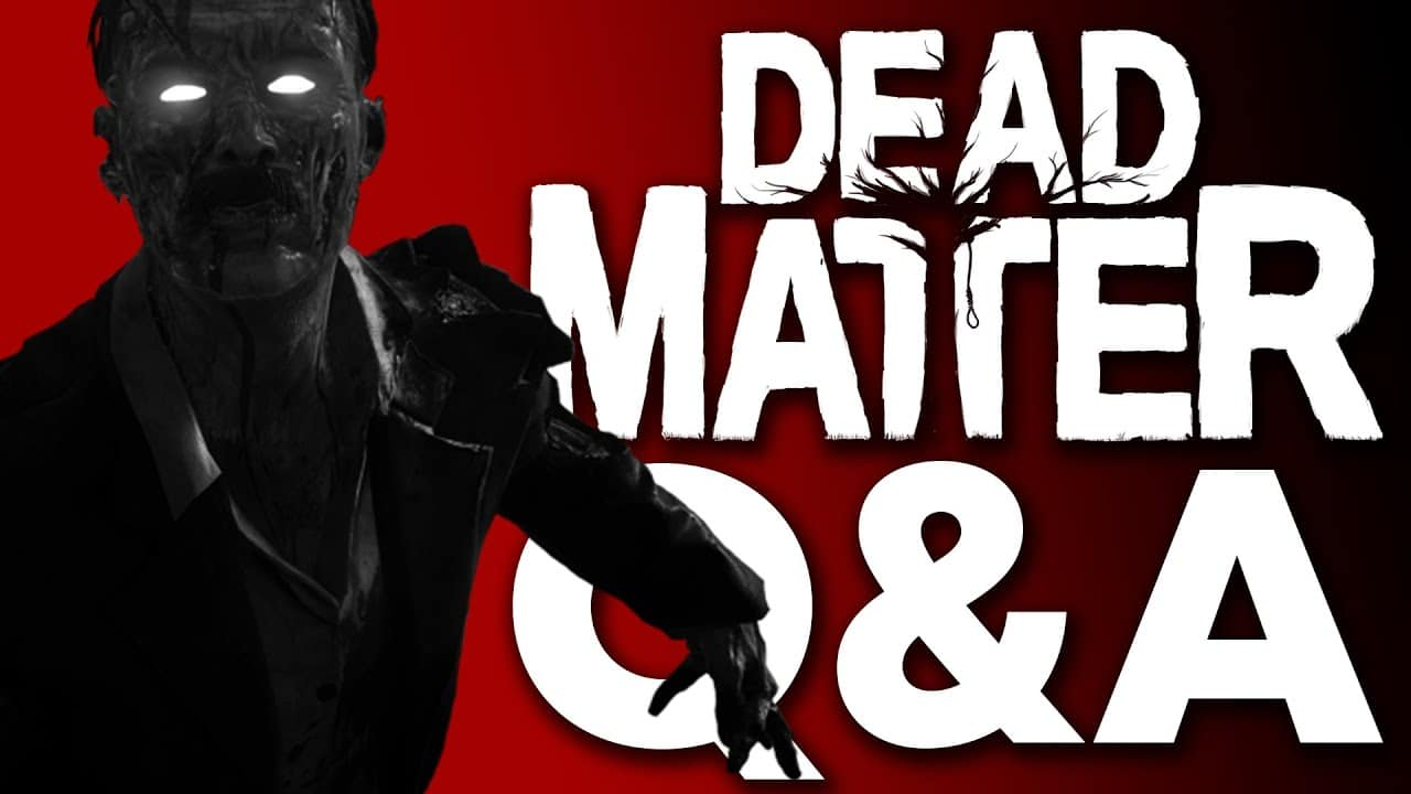 DEAD MATTER DEV Q&A - New Zombie Survival Game